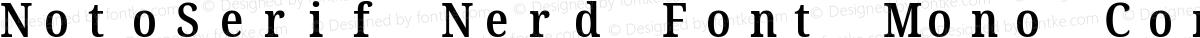 NotoSerif Nerd Font Mono Condensed SemiBold