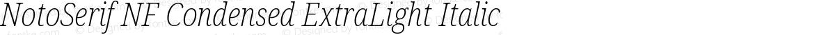NotoSerif NF Condensed ExtraLight Italic