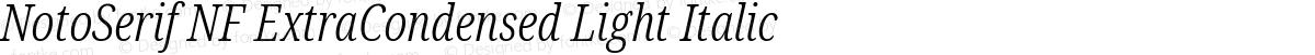 NotoSerif NF ExtraCondensed Light Italic