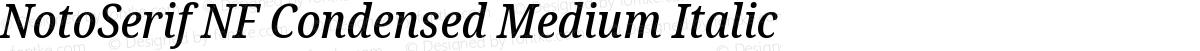 NotoSerif NF Condensed Medium Italic