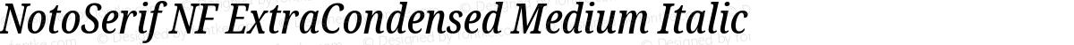 NotoSerif NF ExtraCondensed Medium Italic