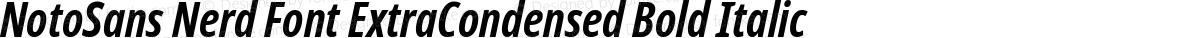 NotoSans Nerd Font ExtraCondensed Bold Italic