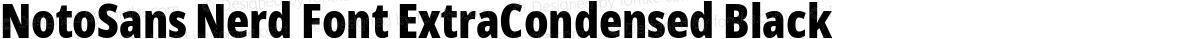 NotoSans Nerd Font ExtraCondensed Black