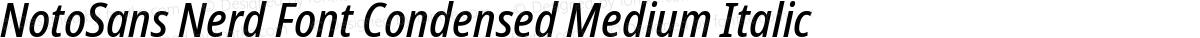NotoSans Nerd Font Condensed Medium Italic