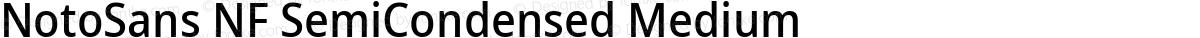NotoSans NF SemiCondensed Medium