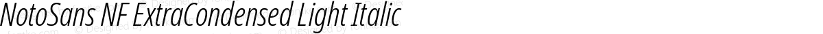 NotoSans NF ExtraCondensed Light Italic