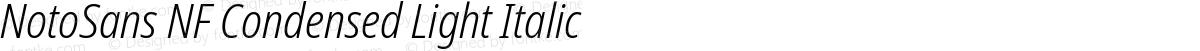 NotoSans NF Condensed Light Italic