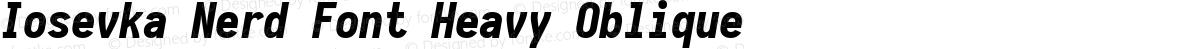 Iosevka Nerd Font Heavy Oblique