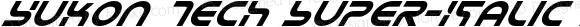 Yukon Tech Super-Italic