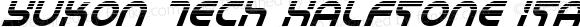 Yukon Tech Halftone Italic