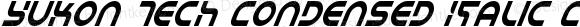 Yukon Tech Condensed Italic