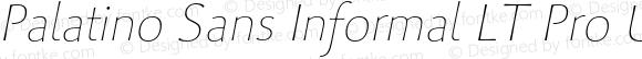 Palatino Sans Informal LT Pro Ultra Light Italic