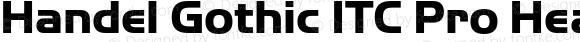 Handel Gothic ITC Pro Heavy