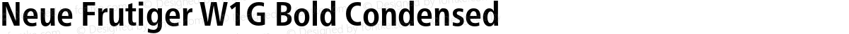 Neue Frutiger W1G Bold Condensed