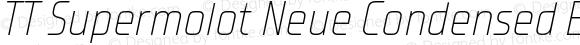 TT Supermolot Neue Condensed ExtraLight Italic