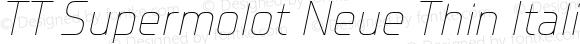TT Supermolot Neue Thin Italic