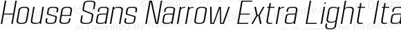 House Sans Narrow Extra Light Italic