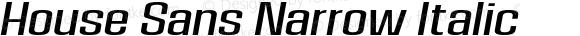 House Sans Narrow Italic