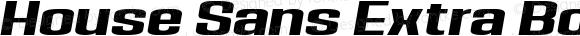 House Sans Extra Bold Italic