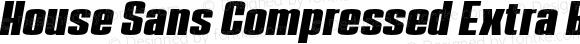 House Sans Compressed Extra Bold Italic