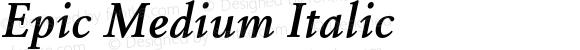 Epic Medium Italic