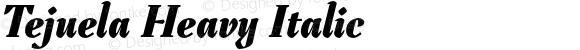 Tejuela Heavy Italic
