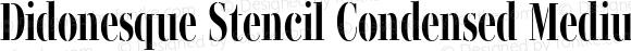 Didonesque Stencil Condensed Medium