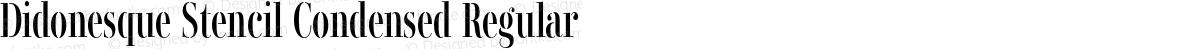 Didonesque Stencil Condensed Regular