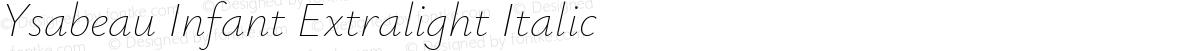 Ysabeau Infant Extralight Italic