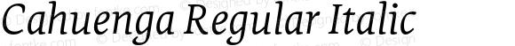 Cahuenga Regular Italic