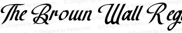 The Brown Wall Regular Version 1.003;Fontself Maker 3.1.1