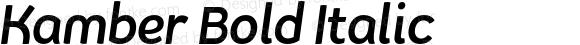 Kamber Bold Italic