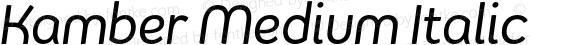 Kamber Medium Italic