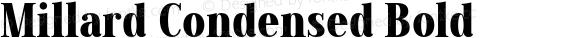 Millard Condensed Bold