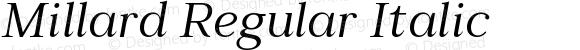 Millard Regular Italic