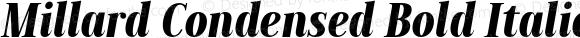 Millard Condensed Bold Italic