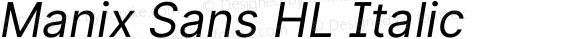 Manix Sans HL Italic