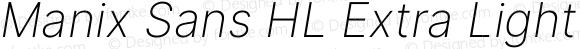 Manix Sans HL Extra Light Italic BETA