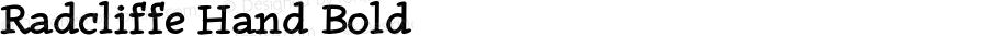 Radcliffe Hand Bold Version 1.000;PS 001.000;hotconv 1.0.88;makeotf.lib2.5.64775
