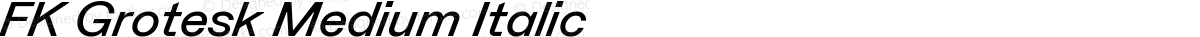 FK Grotesk Medium Italic