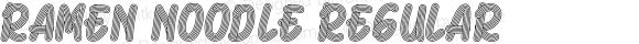 Ramen Noodle Regular Version 1.002;Fontself Maker 3.1.1
