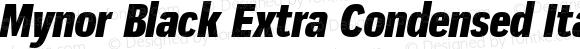 Mynor Black Extra Condensed Italic