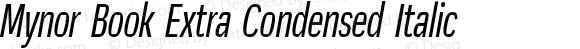 Mynor Book Extra Condensed Italic
