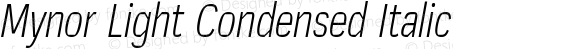 Mynor Light Condensed Italic