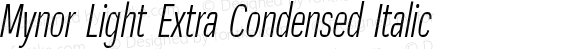 Mynor Light Extra Condensed Italic