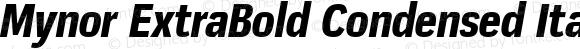 Mynor ExtraBold Condensed Italic