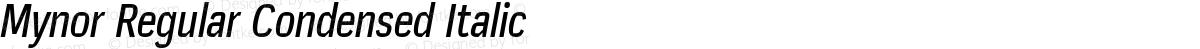 Mynor Regular Condensed Italic