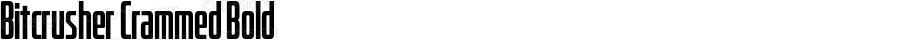 Bitcrusher Crammed Bold Version 1.000 | wf-rip DC20190205