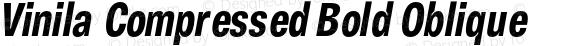 Vinila Compressed Bold Oblique