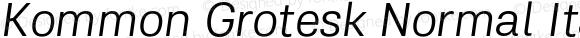 Kommon Grotesk Normal Italic